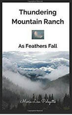 Thundering Mountain Ranch, As Feathers Fall book